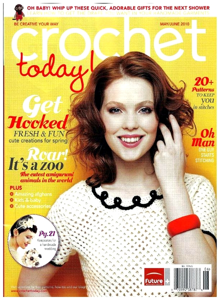 Crochet Today Magazine : Download Crochet Today! - May-June 2010 - PDF Magazine
