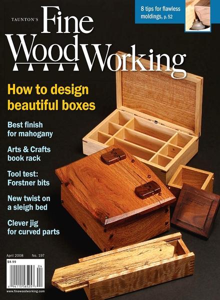 Download Fine Woodworking – April 2008 #197 - PDF Magazine