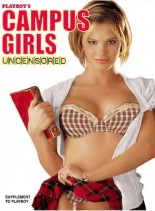 Playboy's Campus Girls Uncensored 2005