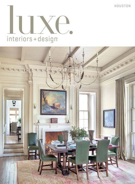 Download Luxe Interior Design Magazine Houston Edition Summer 2013 Pdf Magazine