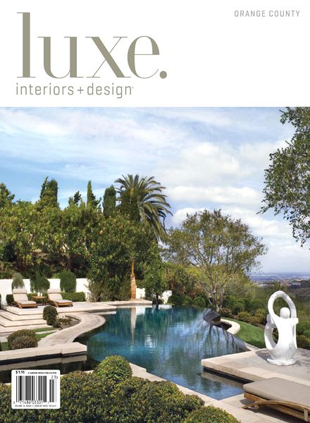 Download luxe interior design magazine orange county edition vol 10 issue 03 pdf magazine for Orange county interior designer
