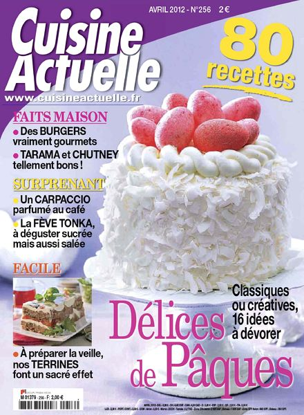 download cuisine actuelle 256 avril 2012 pdf magazine. Black Bedroom Furniture Sets. Home Design Ideas