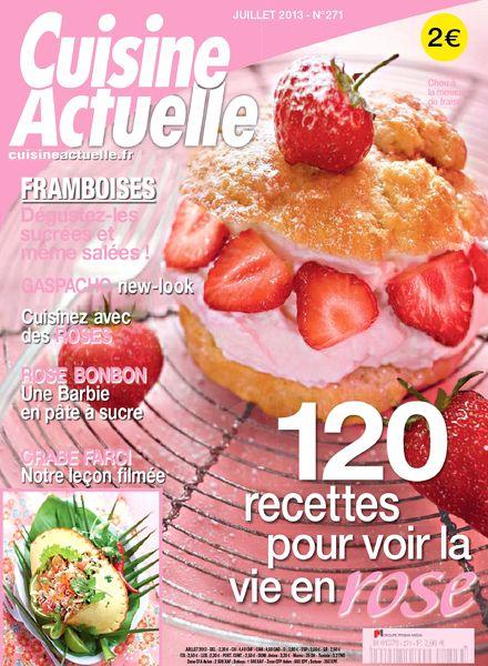 Download cuisine actuelle 271 juillet 2013 pdf magazine for Cuisine actuelle