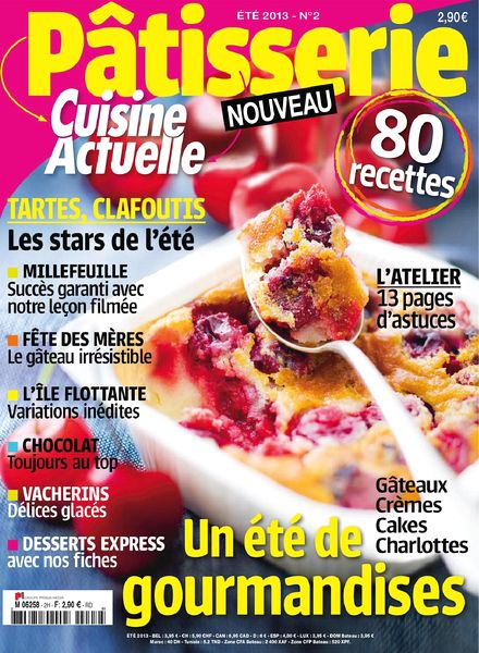 download cuisine actuelle patisserie 2 ete 2013 pdf magazine. Black Bedroom Furniture Sets. Home Design Ideas