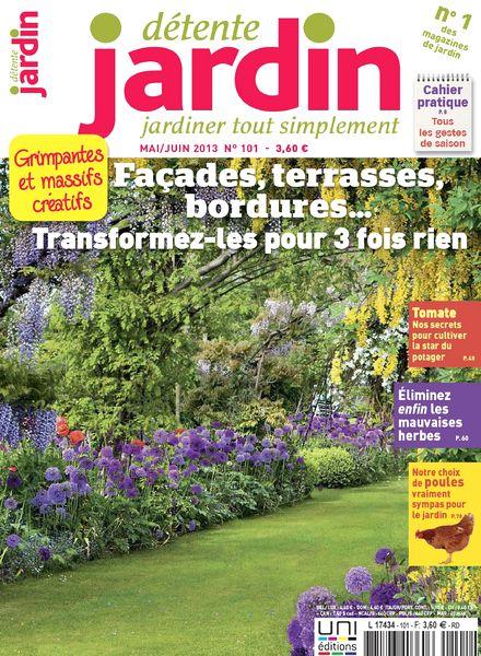 download detente jardin 101 mai juin 2013 pdf magazine. Black Bedroom Furniture Sets. Home Design Ideas