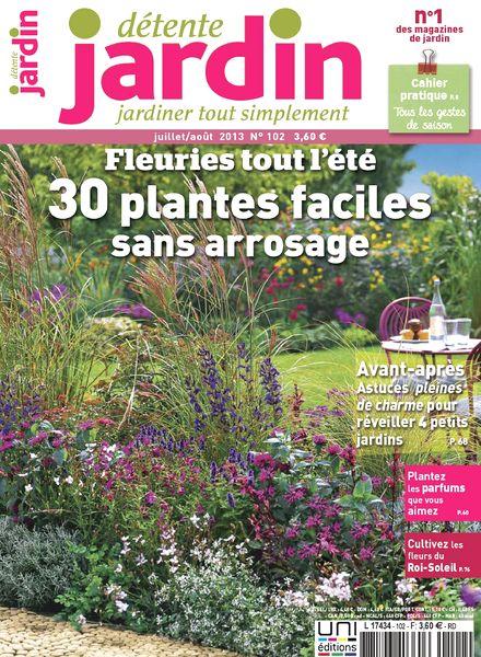 download detente jardin 102 juillet aout 2013 pdf magazine. Black Bedroom Furniture Sets. Home Design Ideas