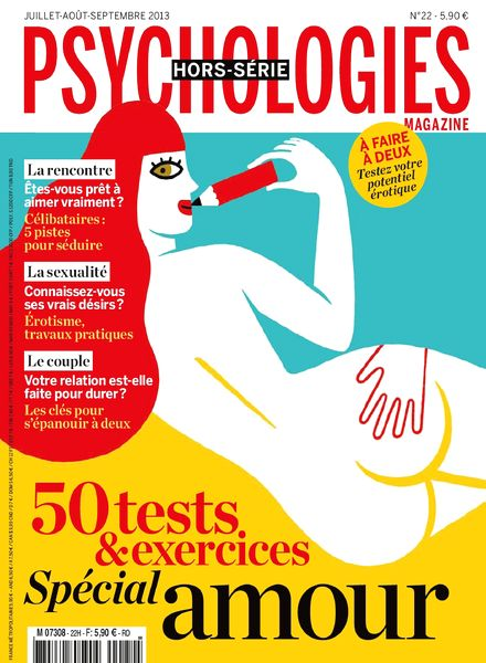 Psychologies Hors-Serie 22 - Juillet-Aout-Septembre 2013