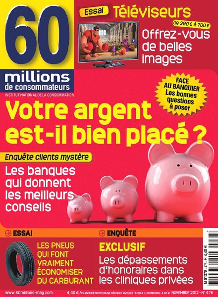 download 60 millions de consommateurs 476 novembre 2012 pdf magazine. Black Bedroom Furniture Sets. Home Design Ideas