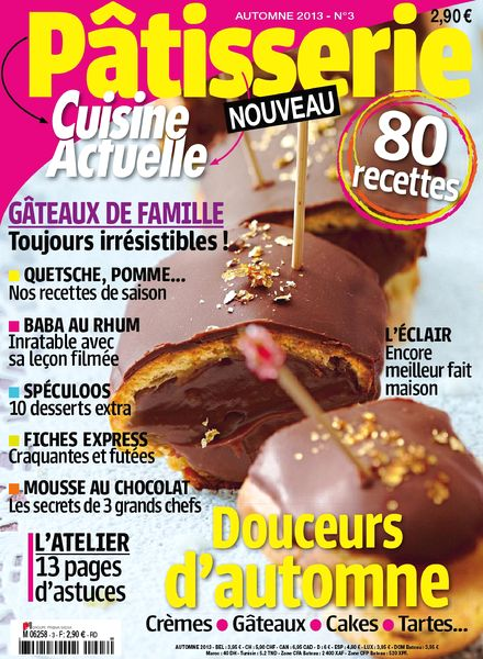 download cuisine actuelle patisserie n 3 automne 2013 pdf magazine. Black Bedroom Furniture Sets. Home Design Ideas