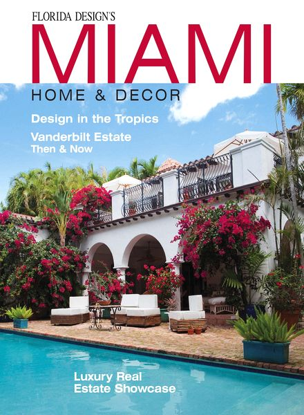 Download Miami Home Decor Magazine Vol 9 Issue 2 Pdf