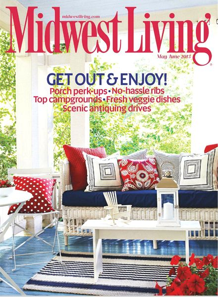 Download midwest living magazine may june 2013 pdf magazine for Midwest home magazine