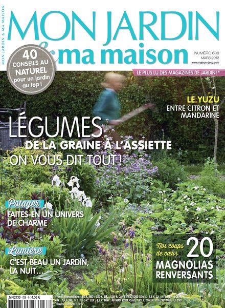 Download mon jardin ma maison 2013 03 638 pdf magazine - Mon jardin ma maison ...