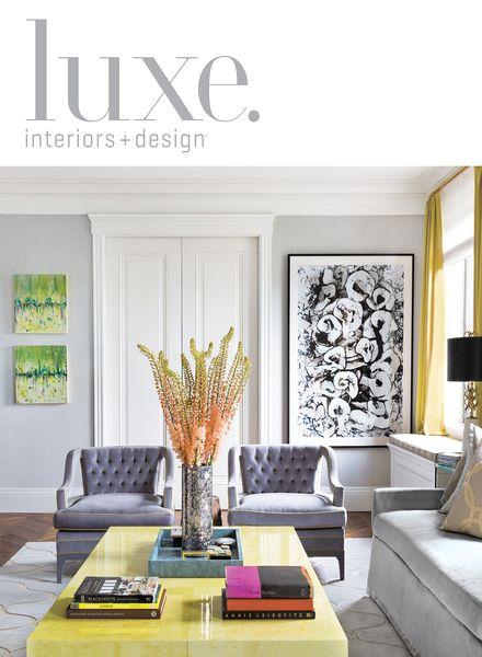 Download Luxe Interior Design Magazine National Edition Fall 2013 Pdf Magazine