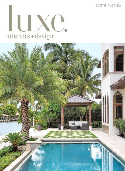 Download Luxe Interior Design Magazine South Florida