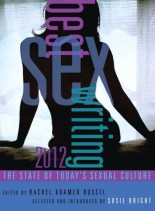 Best Sex Writing 2012 The State of Today's Sexual Culture