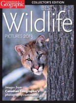 Canadian Geographic Special Collector's Edition - Best Wildlife Pictures 2013