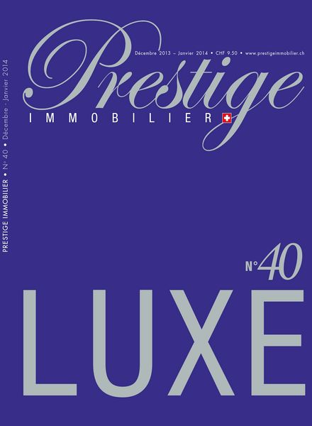 Download prestige immobilier decembre 2013 janvier for Decoration 31 decembre