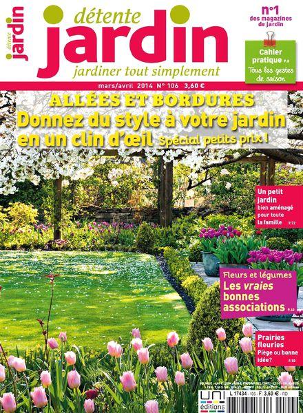 download detente jardin n 106 mars avril 2014 pdf magazine. Black Bedroom Furniture Sets. Home Design Ideas