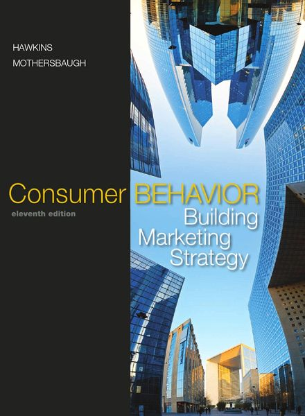 consumer behaviour and marketing strategy A review of consumer decision-making models and development of a new model for financial services trenton milner  buyer behaviour  consumer marketing strategy.