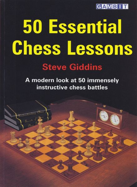 Download 50 Essential Chess Lessons (Steve Giddins) - PDF