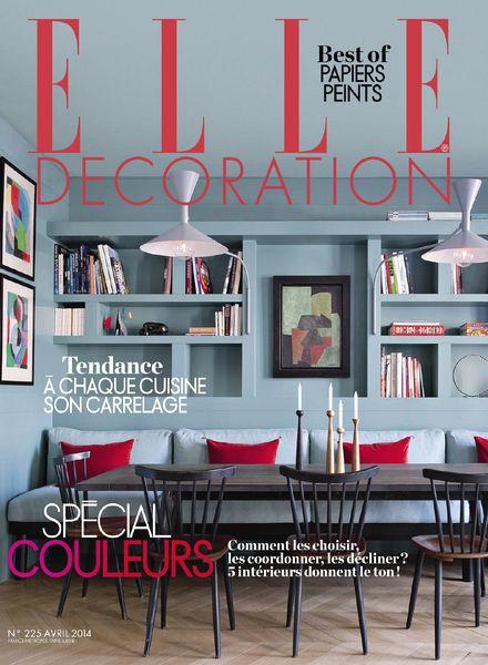 Download elle decoration france n 225 avril 2014 pdf for Elle decoration france