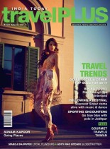 India Today Travel Plus - March 2014