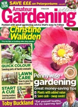 Amateur Gardening - 15 March 2014