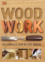 Woodwork - The Complete Step-By-Step Manual