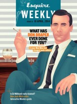 Esquire Weekly UK - Issue 31, 10 April 2013