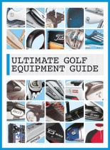 Ultimate Golf Equipment Guide 2014