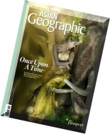 ASIAN Geographic - Issue 4, 2014