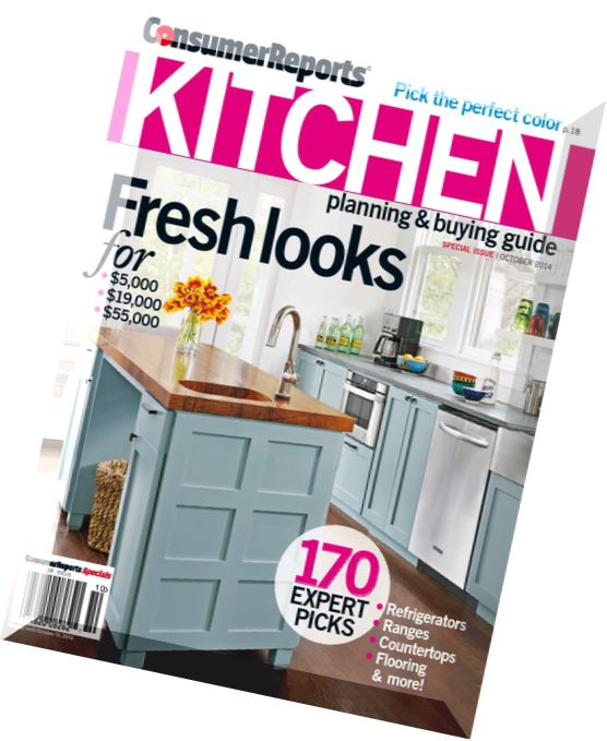 Consumer Guide Magazine: Download Consumer Reports Kitchen Planning And Buying