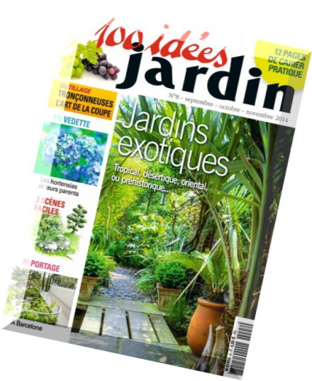 Download 100 idees jardin n 8 septembre octobre novembre for 100 idees jardin