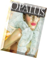 OPALUS Magazine - Issue 2, The Swirling Seeds of Light Issue