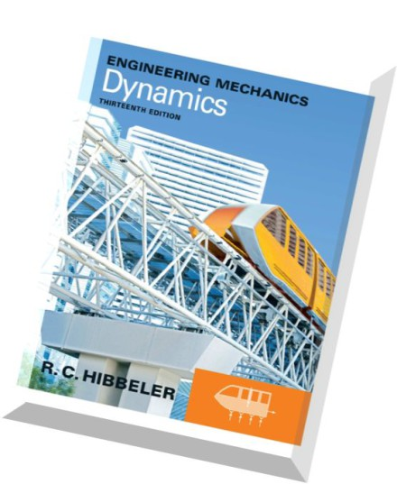 Engineering Mechanics dynamics Hibbeler 12th Edition