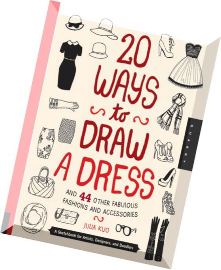 download 20 ways to draw a dress and 44 other fabulous