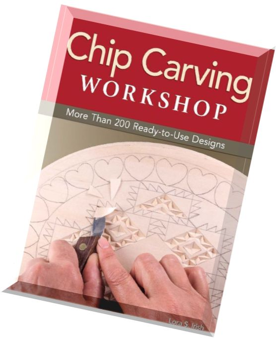 Download chip carving workshop more than ready to use