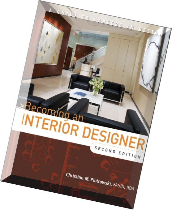 Download Becoming An Interior Designer A Guide To Careers In Design Pdf Magazine