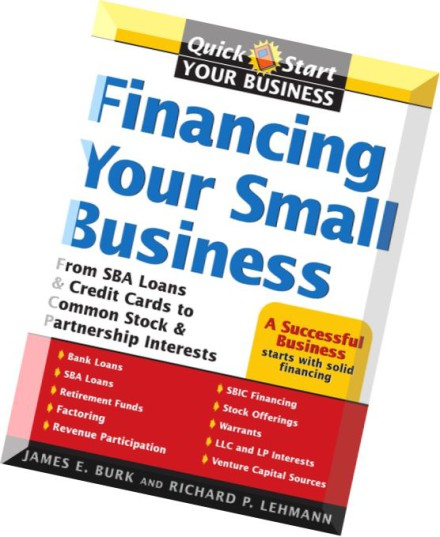 Download Financing Your Small Business From SBA Loans and