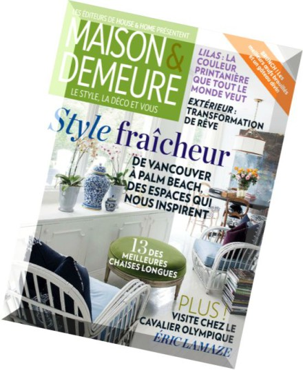 Download maison demeure vol 6 n 4 mai 2014 pdf magazine - Maison demeure magazine ...