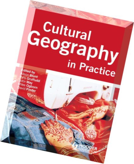 Geography Cultures: Download Cultural Geography In Practice