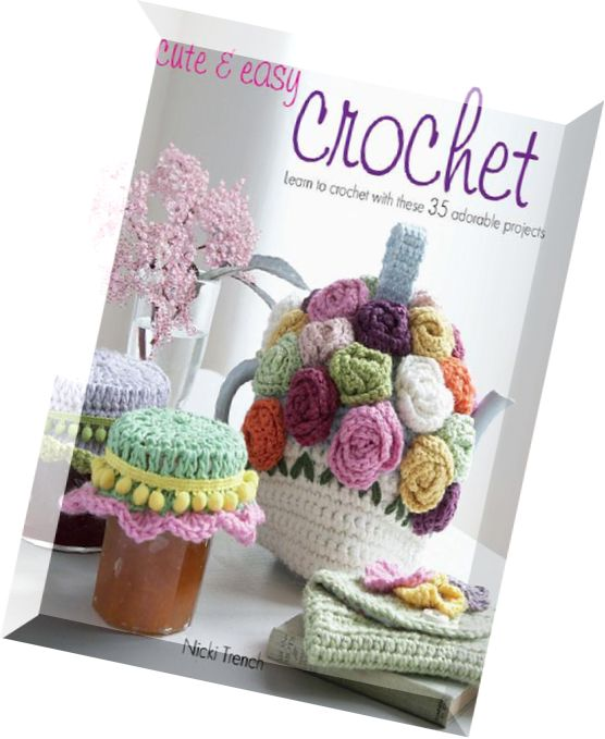Learn How To Crochet Magazine : Home ? Books ? Cute and Easy Crochet Learn to Crochet with These 35 ...