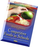 Competitive Foods in Schools Revenue Issues and Nutrition Standards for Snacks