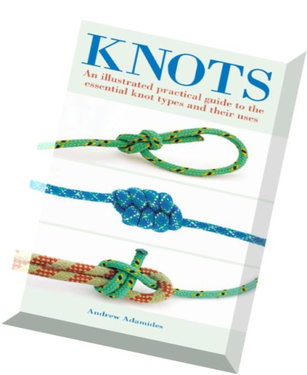 Download knots an illustrated practical guide to the for Fishing knots pdf