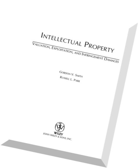 Intellectual Property Infringement: Download Intellectual Property Valuation, Exploitation