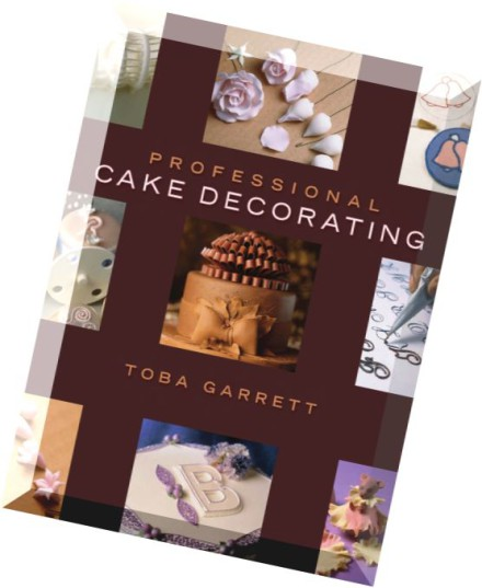 Best Cake Decorating Books For Professionals : Download Professional Cake Decorating - PDF Magazine