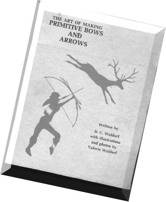 PRIMITIVE (but deadly) ARCHERY