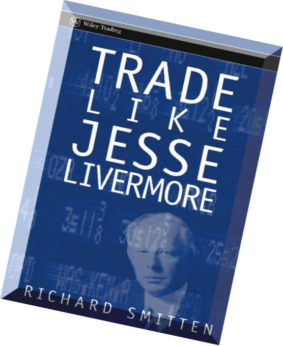 Jesse livermore books free download - FOREX Trading