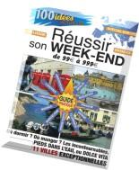 100 idees actuelles N 01 - Reussir son week-end