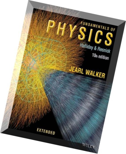 http://www.pdfmagaz.in/wp-content/uploads/2014/10/16/fundamentals-of-physics-extended-10th-edition/Fundamentals-of-Physics-Extended-10th-edition-440x537.jpg